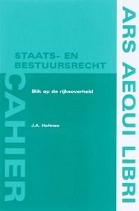Blik op de rijksoverheid | J.A. Hofman |