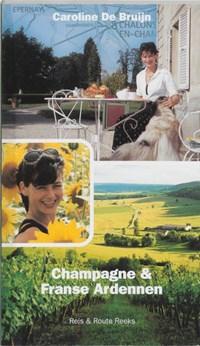 Champagne & Franse Ardennen | C. de Bruijn |