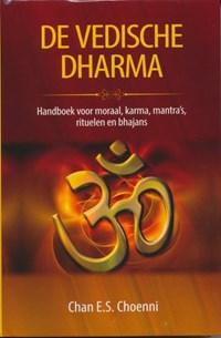 De Vedische Dharma | Chan E.S. Choenni |