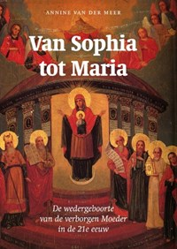 Van Sophia tot Maria | Annine E. G. van der Meer |