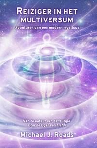 Reiziger in het multiversum | Michael J. Roads |