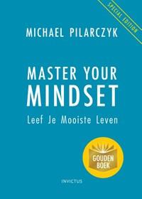 Master Your Mindset | Michael Pilarczyk |