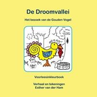De Droomvallei, Het bezoek van de gouden vogel | Esther van der Ham |