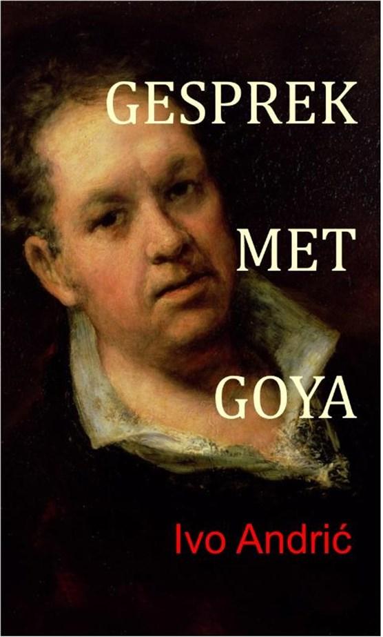 Gesprek met Goya