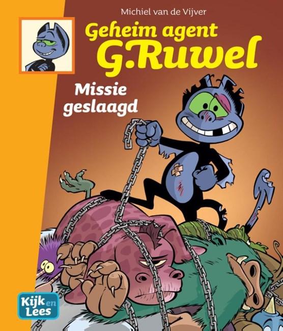 Geheim agent g. ruwel Hc03. missie geslaagd