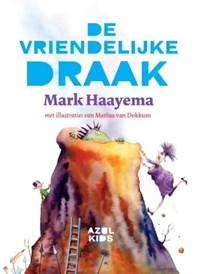 De vriendelijke draak | Mark Haayema |
