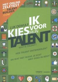 Ik kies voor mijn talent | Luk Dewulf |