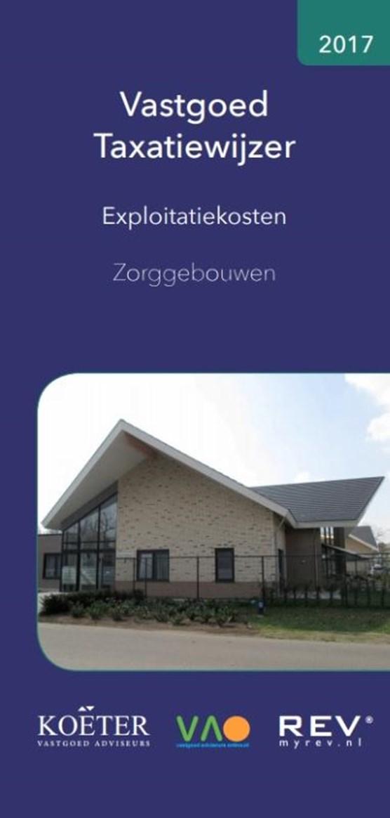Vastgoed Taxatiewijzer - Exploitatiekosten Zorggebouwen 2017