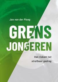 Grensjongeren | Jan van der Ploeg |