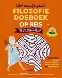 Het Onwijs Grote Filosofie Doeboek - Op Reis   Fabien van der Ham  