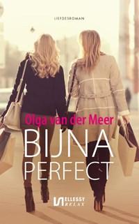 Bijna perfect | Olga van der Meer |