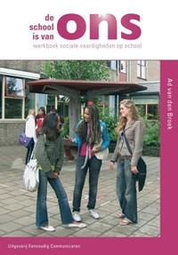 De school is van ons | Ad van den Broek |