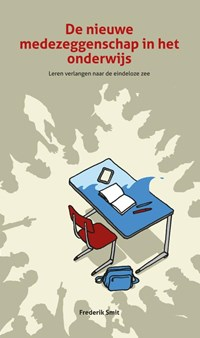 De nieuwe medezeggenschap in het onderwijs   Frederik Smit  
