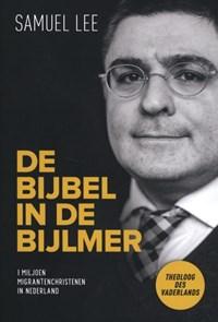 De Bijbel in de Bijlmer | Samuel Lee |