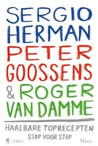 Sergio Herman, Peter Goossens en Roger van Damme   auteur onbekend  