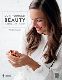 Do it yourself Beauty | Nanja Massy |