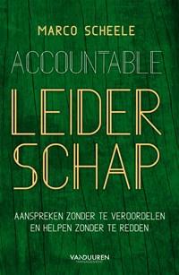 Accountable leiderschap   Marco Scheele  