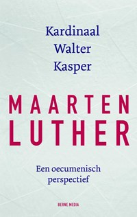 Maarten Luther   Walter Kasper  