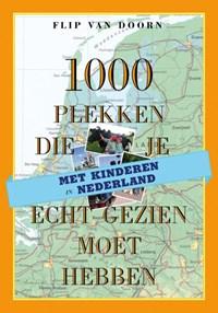 1000 plekken die je echt gezien moet hebben | Flip van Doorn |