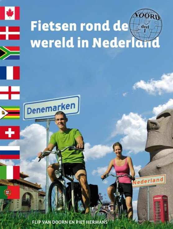 Fietsen rond de wereld in Nederland / 1 Noord