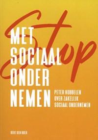 Stop met sociaal ondernemen | Bert den Boer |