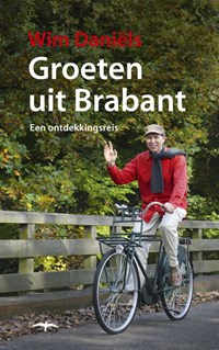 Groeten uit Brabant | Wim Daniëls |