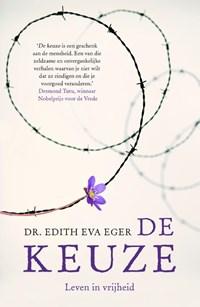 De keuze | Edith Eva Eger |