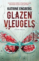 Glazen vleugels | Katrine Engberg | 9789400509870