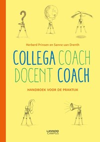 Collega coach - docent coach | Herberd Prinsen ; Sanne van Drenth |