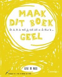 Ik zie, ik zie wat jij niet ziet en de kleur is ... geel   Elise De Rijck  