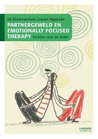 Partnergeweld en Emotionally Focused Therapy   Jef Slootmaeckers ; Lieven Migerode  