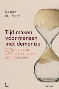 Tijd maken voor mensen met dementie   Kasper Bormans  