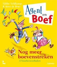 Agent en Boef - Nog meer boevenstreken   Tjibbe Veldkamp  