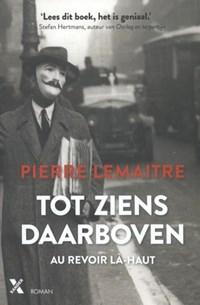 Tot ziens daarboven | Pierre Lemaitre |