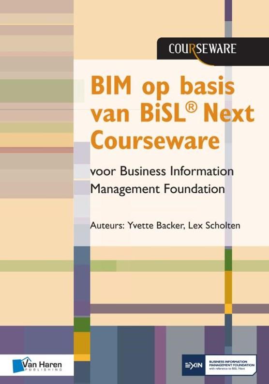 BIM op basis van BiSL® Next Courseware voor Business Information Management Foundation