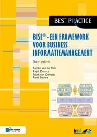 BISL. Een framework voor business informatiemanageme | Remko van der Pols ; Ralph Donatz ; Frank van Outvorst ; Rene Sieders |