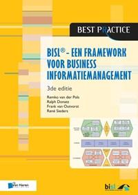 BiSL – Een Framework voor business informatiemanagement | Remko van der Pols ; Ralph Donatz ; Frank van Outvorst ; Rene Sieders |