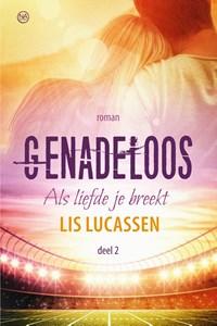Genadeloos | Lis Lucassen |
