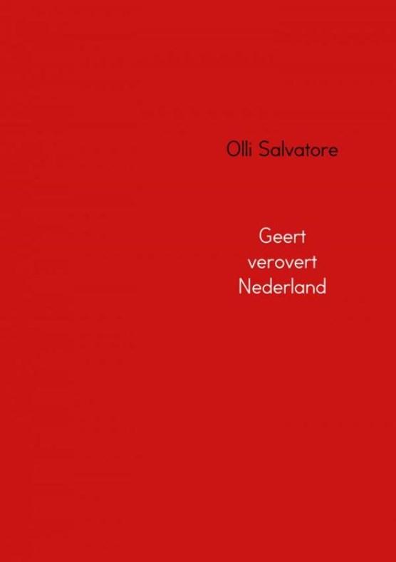 Geert verovert Nederland