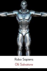 Robo Sapiens   Olli Salvatore  