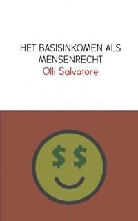 HET BASISINKOMEN ALS MENSENRECHT | Olli Salvatore |