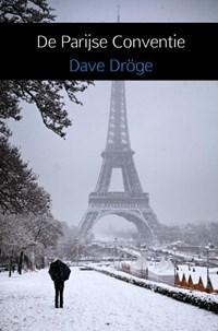 De Parijse Conventie | Dave Dröge |