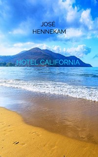 Hotel California | José Hennekam |