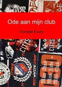 Ode aan mijn club | Korneel Evers |