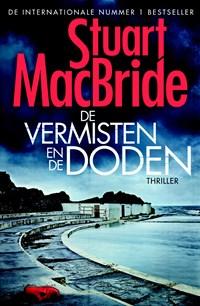 De vermisten en de doden | Stuart MacBride |