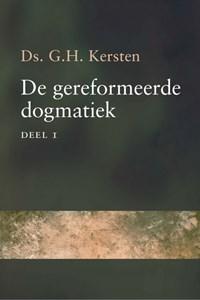 De gereformeerde dogmatiek   G.H. Kersten  