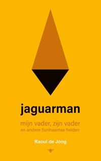 Jaguarman | Raoul de Jong |