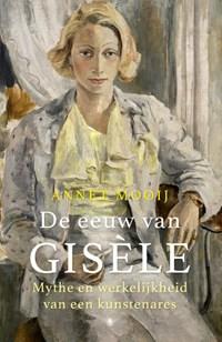 De eeuw van Gisèle   Annet Mooij  