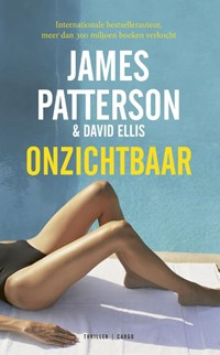 Onzichtbaar | James Patterson ; David Ellis |
