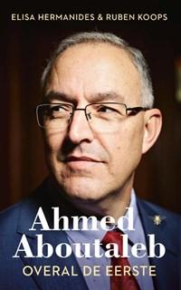 Ahmed Aboutaleb | Elisa Hermanides ; Ruben Koops |
